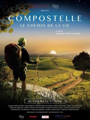 Compostelle, le Chemin de la Vie