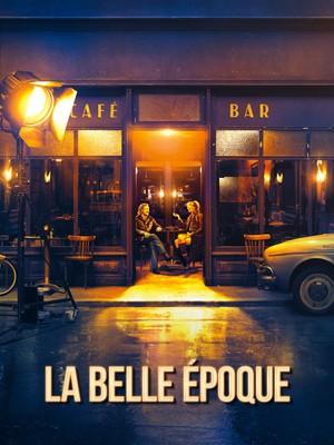 La Belle Epoque - Dramatische komedie, Romantisch