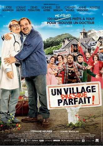 Un Village Presque Parfait