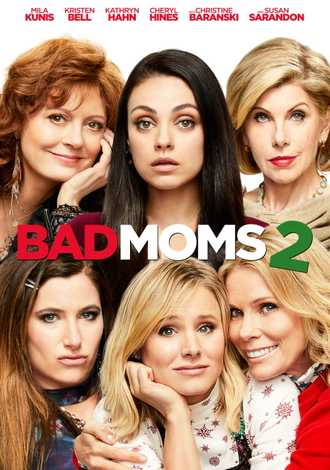 A Bad Moms Christmas 2017.A Bad Moms Christmas Movie 2017 Jon Lucas Scott Moore