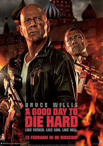 A Good Day to Die Hard (Die Hard 5)