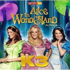 K3 - Alice in Wonderland - Musical comedy, Fairytale