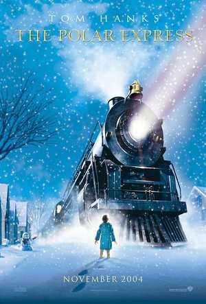 The Polar Express - Action, Fantasy, Animation (modern)