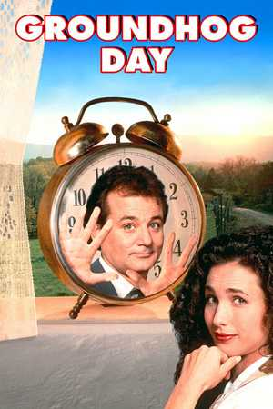 Groundhog Day - Comedy