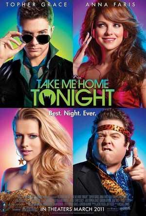 Take me Home Tonight - Drama, Comedy