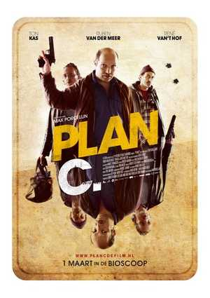 Plan C - Crime, Comedy