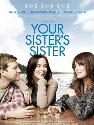 Your Sister's Sister - Drama, Comedy