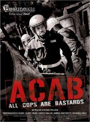 A.C.A.B (All Cops are bastards) - Action, Crime, Drama