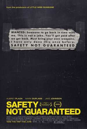 Safety Not Guaranteed - Comedy