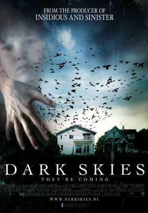 Dark Skies - Horror, Science Fiction, Thriller
