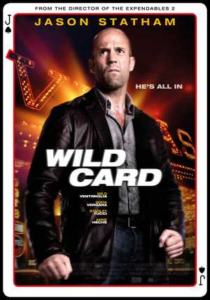 Wild Card - Crime, Thriller, Action
