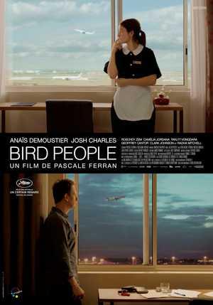 Bird People - Drama, Fantasy, Romantic