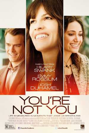 You're Not You - Drama