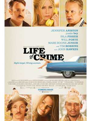 Life of Crime - Comedy