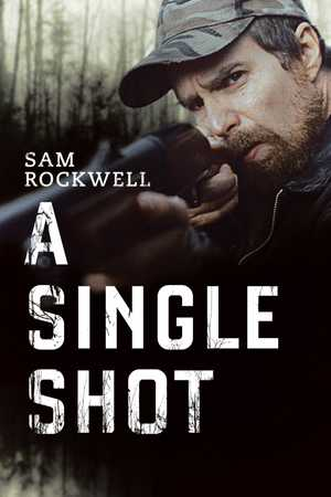 A Single Shot - Crime, Drama