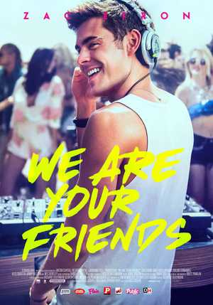 We are Your Friends - Drama