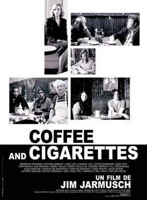 Coffee and Cigarettes - Comedy, Drama