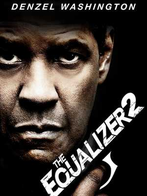 The Equalizer 2 - Action, Crime, Thriller