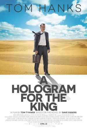 A Hologram for the King - Drama