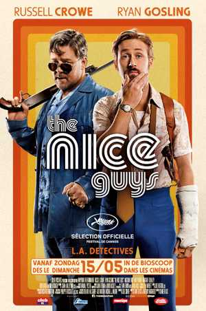 The Nice Guys - Comedy, Crime