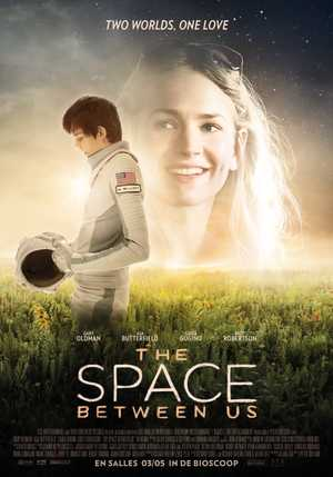 The Space Between us - Drama, Romantic, Adventure