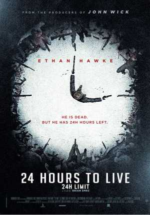 24 Hours To Live - Thriller