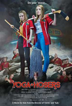 Yoga Hosers - Comedy, Fantasy, Horror
