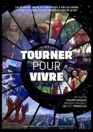 Tourner pour Vivre - Documentary