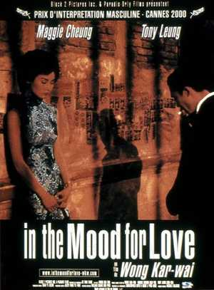 In The Mood For Love - Drama, Romantic