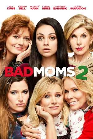 A Bad Moms Christmas - Comedy
