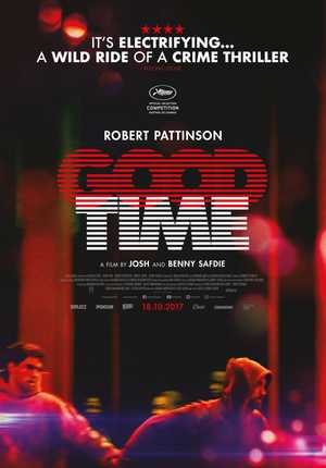 Good Time - Crime, Drama
