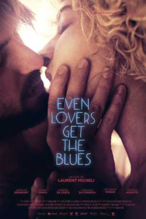 Even Lovers Get the Blues - Drama