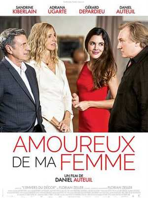 Amoureux De Ma Femme - Drama, Comedy