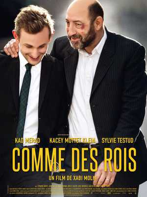 Comme des rois - Comedy, Melodrama