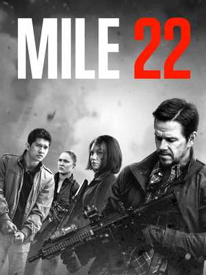 Mile 22 - Action