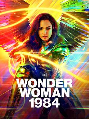 Wonder Woman 1984 - Action, Adventure