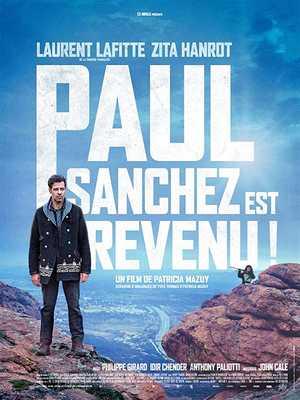 Paul Sanchez est revenu! - Thriller