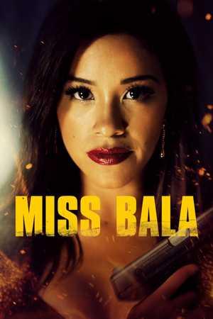 Miss Bala - Action, Thriller, Drama