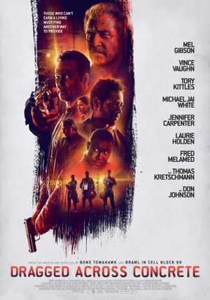 Dragged Across Concrete - Action, Crime, Drama