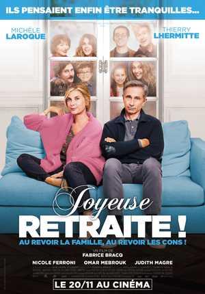 Joyeuse Retraite ! - Comedy