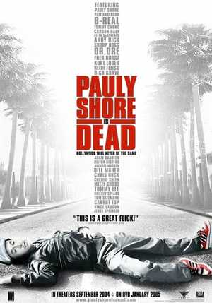 Pauly Shore Is Dead - Comedy