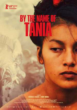 By the Name of Tania - Documentary