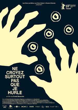 Ne Croyez Surtout Pas que Je Hurle - Documentary