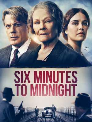 Six Minutes To Midnight - Drama