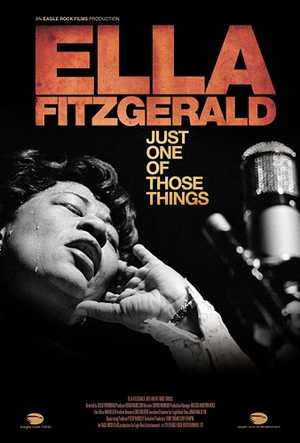 Ella Fitzgerald: Just One of Those Things - Documentary, Biographical, Musical