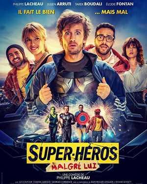 Super-Héros Malgrè Lui - Comedy