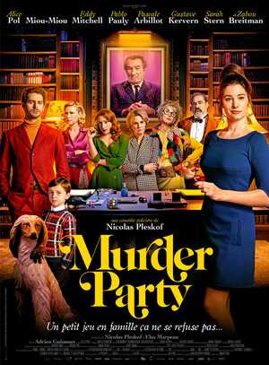 Murder Party - Crime, Comedy