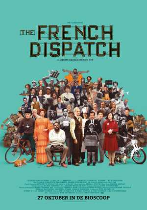 The French Dispatch - Comedy, Drama, Romantic