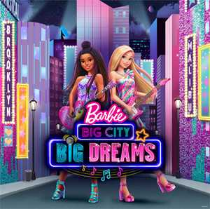 Barbie: Big City, Big Dreams - Family, Animation (modern)