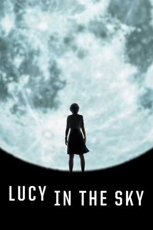 Lucy in The Sky - Science Fiction, Thriller, Drama